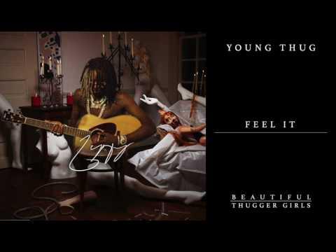 download lagu Young Thug - Feel It gratis