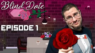 FIRST TIME DATING SIM | Nero Plays Blind Date - Part 1