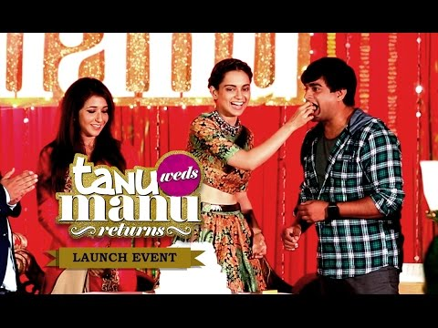 Tanu Weds Manu Returns | Launch Event Ft. Kangana Ranaut, R. Madhavan