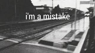 i'm a mistake (Prod. Kina)