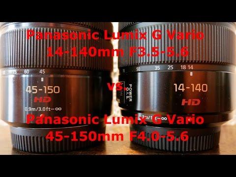 Panasonic 14-140mm (II) vs. Panasonic 45-150mm Comparison Review [ 4k UHD ]