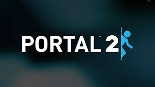 Portal 2 - Chapter 2 - The Cold Boot