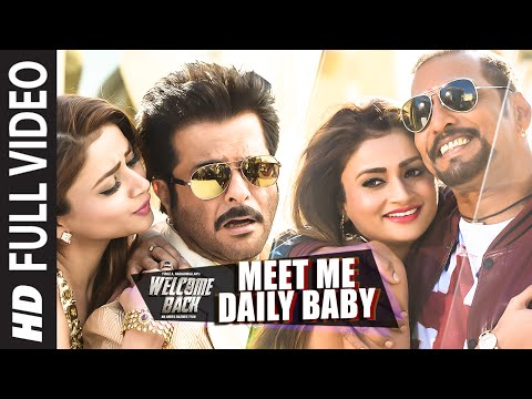 'Meet Me Daily Baby' FULL VIDEO Song | Nana Patekar, Anil Kapoor | Welcome Back | T-Series