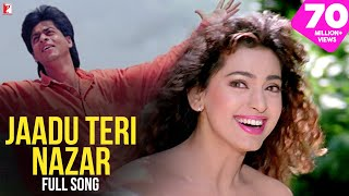 Jaadu Teri Nazar - Full Song HD   Darr   Shah Rukh Khan   Juhi Chawla   Udit Narayan