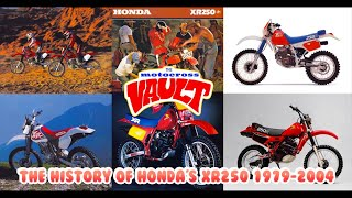 Honda XR250 and XR250R History from 1979- 2004