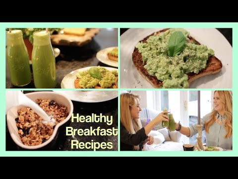 Healthy Breakfast Recipes!