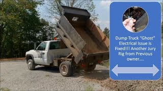 """Dump Truck """"Ghost"""" Electrical Issue fixed! Another Jury Rig from Previous Owner..."""