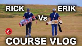 COURSE VLOG: Rick Shiels Vs Erik Anders Lang