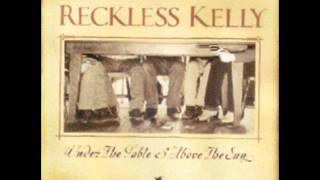 Watch Reckless Kelly Set Me Free video