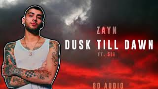 Download Lagu Zayn - Dusk Till Dawn ft. Sia   8D Audio [ USE HEADPHONES 🎧 ]    Dawn of Music    Gratis STAFABAND