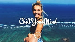Chill Mix 2018 'Summer's End' 🌴