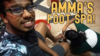 Got A FOOT SPA From Amma!