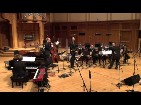 Lawrence University Jazz Ensemble & Jazz Small Groups with Alan Ferber - May 23, 2014