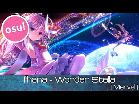 Osu! - Fhana - Wonder Stella [Marvel] - Played By Doomsday