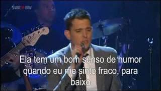 Michael Buble Video - Michael Bublé - Crazy Love tradução- legendado