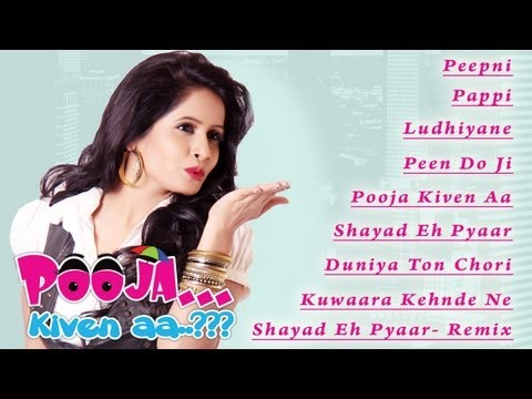 Pooja Kiven Aa | Jukebox | Miss Pooja New Songs 2013 | Music - Sachin Ahuja | Punjabi Movie Of 2013 video