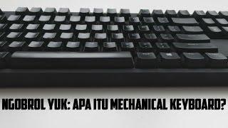 download lagu Ngobrol Yuk: Apa Itu Mechanical Keyboard? gratis