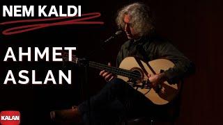 Ahmet Aslan - Nem Kaldı [ Dizi Müziği © 2016 Kalan Müzik ]