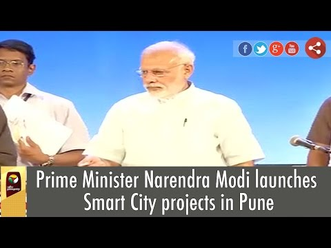 Prime Minister Narendra Modi launches Smart City projects in Pune