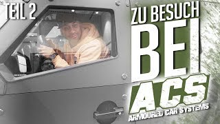 JP Performance -  Zu Besuch bei | Armoured Car Systems | Teil 2