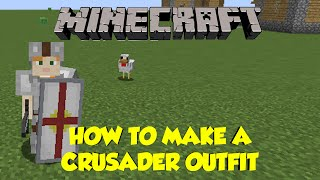 How To Make a Crusader Shield and Crusader Outfit in Minecraft