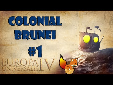 Europa Universalis 4 - Colonial Brunei #1