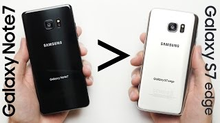 10 Reasons Why Galaxy Note 7 Is Better Than Galaxy S7 Edge