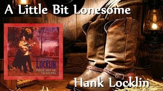 Watch Hank Locklin Little Bit Lonesome video