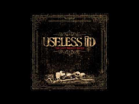 Useless I.D - Deny It