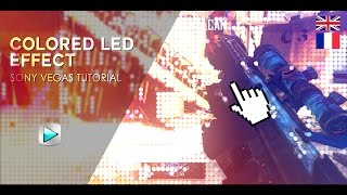 Colored Led Effect | Sony Vegas Tutorial #4