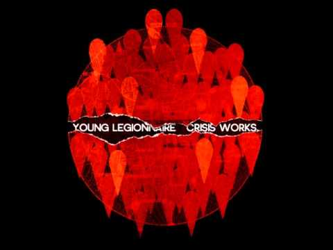 Young Legionnaire - A Hole In The World