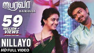Nillayo Video Song  Bairavaa Video Songs  Vijay, Keerthy Suresh  Santhosh Narayanan