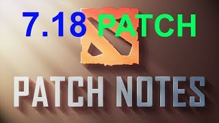 7.18 Patch Notes & Game Update with QuikSnoopy (Dota 2)