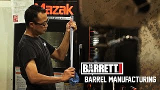 Barrett Firearms Barrel Manufacturing