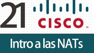 Tutorial Packet Tracer - 21 - Intro a las NATs.