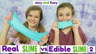 Real Slime vs Edible Slime Challenge 2 ~ Jacy and Kacy