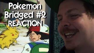 Pokemon 'Bridged Episode 2: Pit Stop (redub) REACTION