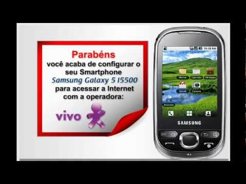 Samsung Galaxy 5 configurações internet vivo