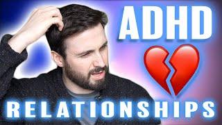 ADHD ❤️ Relationship Skills & Problems ????