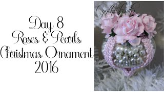 Day 8 of 10 Days of Christmas Ornaments with Cynthialoowho 2016