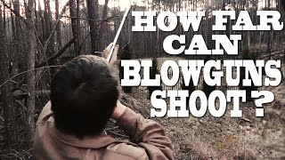 How Far Can Blowguns Shoot? Two Foot Extension Review!