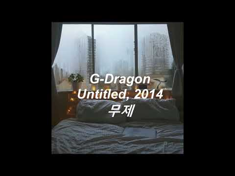 Untitled by G-Dragon while its rainy outside and you're feeling a little lonely