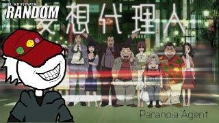 Paranoia Agent   El Reviewer Random