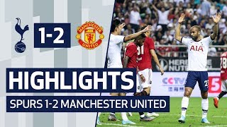 HIGHLIGHTS | SPURS 1-2 MANCHESTER UNITED | 2019 INTERNATIONAL CHAMPIONS CUP