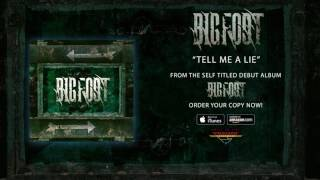 BIGFOOT - Tell Me A Lie (audio)