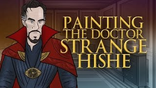 Painting The Doctor Strange HISHE