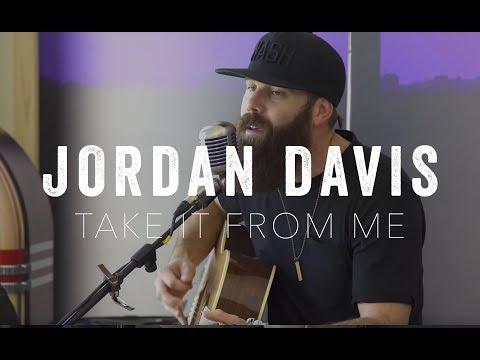 Take It From Me- Jordan Davis