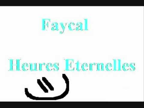Faycal - Heures Eternelles
