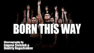 Lady Gaga / Born This Way / Original Choreography