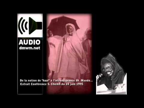 Serigne Cheikh - Intransigeance de Maodo